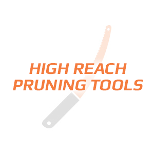High Reach Pruning Tools